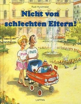 Buecher-Rudi-Hurzlmeier - 1991-Nicht-von-schlechten-Eltern.jpg