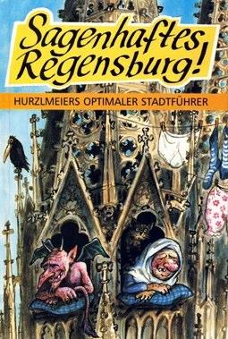 Buecher-Rudi-Hurzlmeier - 1995-Sagenhaftes-Regensburg.jpg