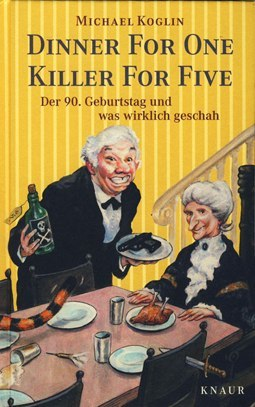 Buecher-Rudi-Hurzlmeier - Dinner-for-one-Killer-for-five-2002.jpg
