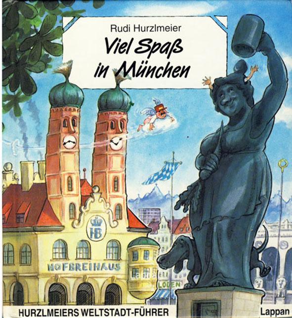 Buecher-Rudi-Hurzlmeier - Viel-Spaß-in-München-1993.jpg