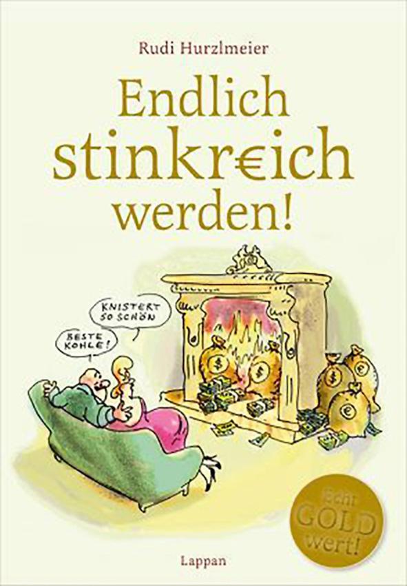Buecher-Rudi-Hurzlmeier - endlich-stinkreich-werden_9783830335016_295.jpg