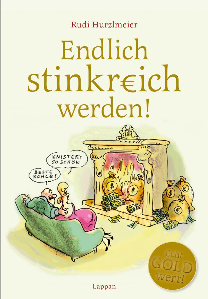 Ausstellung - endlich stinkreich werden - Rudi Hurzlmeier